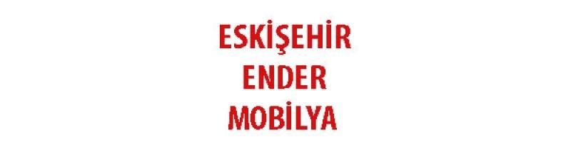 Eskişehir Ender Mobilya